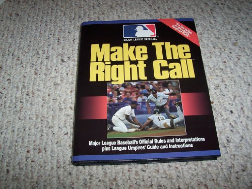 Make the Right Call por Yvonne M. Ingalls