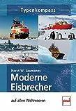 Moderne Eisbrecher: auf allen Welrmeeren (Typenkompass)