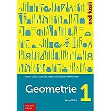 Geometrie 1 - inkl. E-Book: Aufgaben
