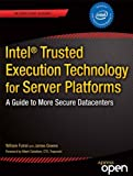 Best Apress Encryption Softwares - Intel Trusted Execution Technology for Server Platforms: A Review
