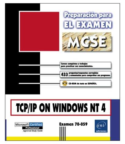 Tcp/ip entorno windows nt (Preparacion Para el Examen MCSE)
