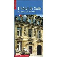 L'Hôtel de Sully au coeur du Marais