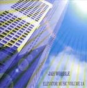 Jah Wobble - Elevator Music Volume 1A