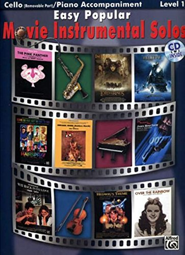 Easy Popular Movie Instrumental Solos - Cello and Piano Accompaniment +CD (Pop Instrumental Solo Series)
