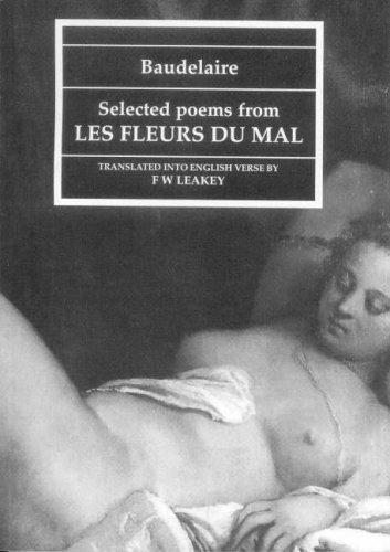 """Baudelaire: Selected Poems from """"Les Fleurs Du Mal"""": Selected Poems from """"Les Fleurs Du Mal"""""""