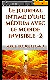Le journal intime d'une médium avec le monde invisible - 2