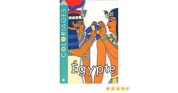 Coloriage En Ligne Egypte.Coloriages Egypte Amazon Fr Collectif Livres