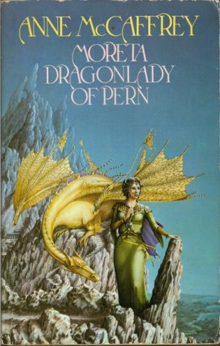 Cover of Moreta, Dragon Lady Of Pern (Pern 7)