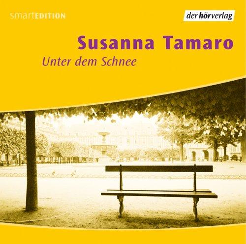 Buchseite und Rezensionen zu 'Unter dem Schnee: Vollständige Lesung' von Susanna Tamaro