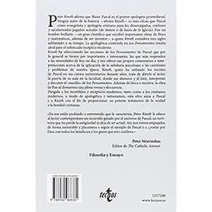 Cristianismo Para Paganos Modernos. Los Pensamientos De Pascal, Editados, Esquematizados Y Explicados (Filosofía - Filosofía Y Ensayo)