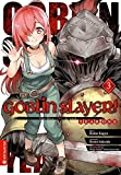 Goblin Slayer! Year One 03