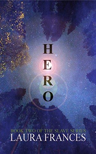 Hero (The Slave Series Book 2) (English Edition) eBook: Laura ...