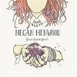 Songtexte von Megan Henwood - Head Heart Hand