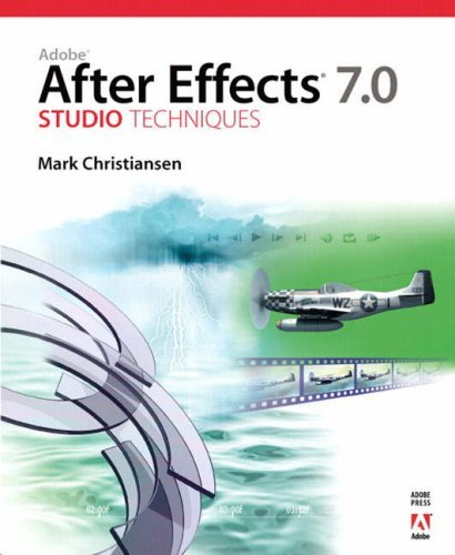Adobe After Effects 7.0 Studio Techniques by Mark Christiansen (18-May-2006) Paperback
