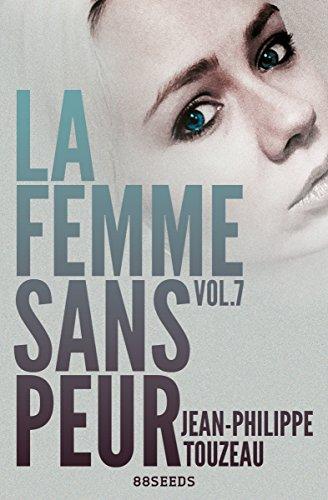 La femme sans peur (Volume 7) pdf, epub ebook