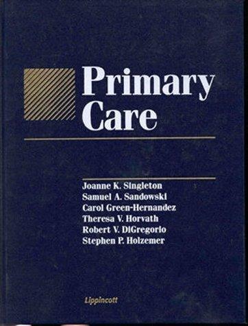 Primary Care by Joanne K. Singleton PhD RN CS FNP (1999-01-15)