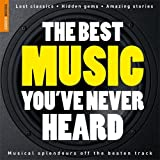 The Best Music You've Never Heard 1 (Rough Guide Reference) by Nigel Williamson (2008-10-20)