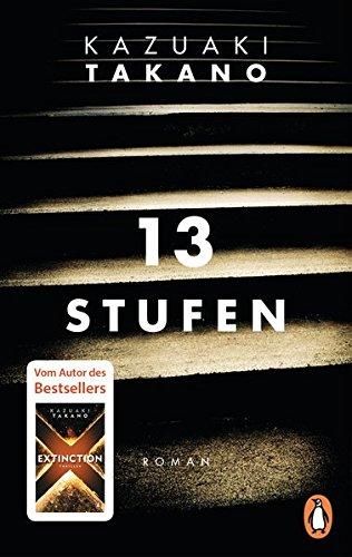 Buchseite und Rezensionen zu '13 Stufen: Roman' von Kazuaki Takano