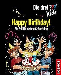 Die drei ??? Kids, Happy Birthday!: Ein Fall für deinen Geburtstag