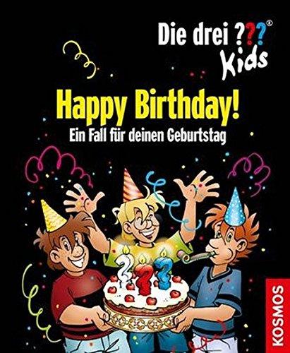 Die drei ??? Kids. Happy Birthday! (drei Fragezeichen): Ein Fall für deinen Geburtstag