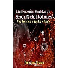 Una Aventura a Sangre y Fuego: Las Memorias Perdidas de Sherlock Holmes