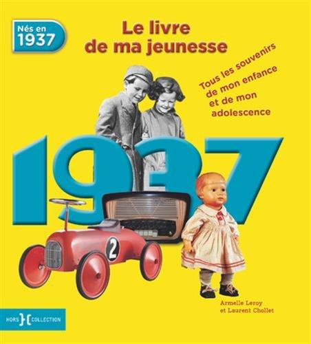 1937, Le Livre de ma jeunesse NE