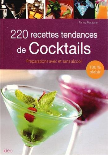 200 recettes de cocktails par Fanny Matagne
