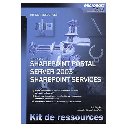 SharePoint Portal Server 2003 et SharePoint Services