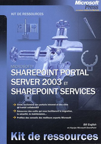 SharePoint Portal Server 2003 et SharePoint Services