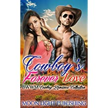 WESTERN ROMANCE: Cowboy's Forever Love (BWWM Multicultural Contemporary Cowboy Interracial Billionaire) (FREE BONUS BOOK AND FREE GIFT INCLUDED) (English Edition)