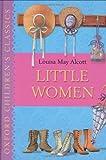 Little Women: Oxford Children's Classics