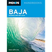 Moon Baja: Including Cabo San Lucas (Moon Handbooks) (English Edition)