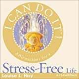 I Can Do It Cards, Stress Free by Louise Hay (2003-01-01)