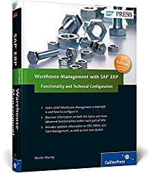 Warehouse Management with SAP ERP: Functionality and Technical Configuration 2nd Edition