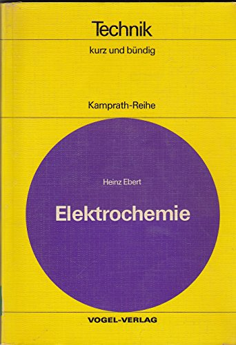 Elektrochemie: Grundlagen und Anwendungsmöglichkeiten