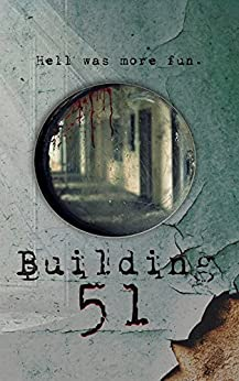 Building 51 by [Place, Jennifer L.]