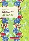 Dictionnaire insolite de Tahiti et des îles de la Polynésie française par Aries