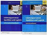 Spedition und Logistik: Leistungsprozesse: Paket Lernsituationen und Informationshandbuch - Gernot Hesse, Martin Voth