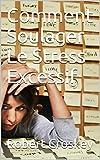 Telecharger Livres Comment Soulager Le Stress Excessif (PDF,EPUB,MOBI) gratuits en Francaise