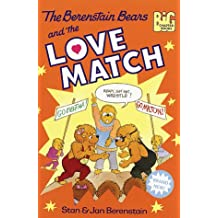 The Berenstain Bears and the Love Match (Big Chapter Books(R))
