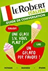 Le Robert - Guide de conversation Italien par Collectif