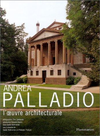 Andrea Palladio : L'Oeuvre Architecturale par Guido Beltramini