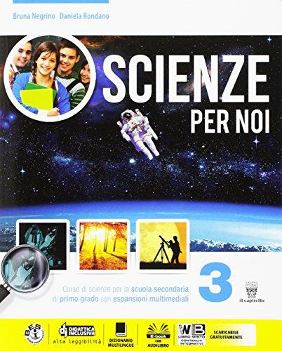 Scienze per noi. Per la Scuola media. Con e-book. Con espansione online: 3