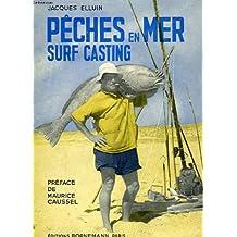 Peches en mer, 'le surf casting'