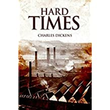 Hard Times(annotated) (English Edition)