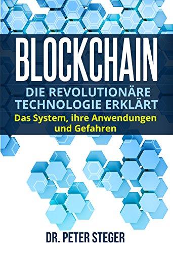 Blockchain: Die revolutionäre Technologie erklärt. Das System, ihre Anwendungen und Gefahren. - Verbergen Grundlage