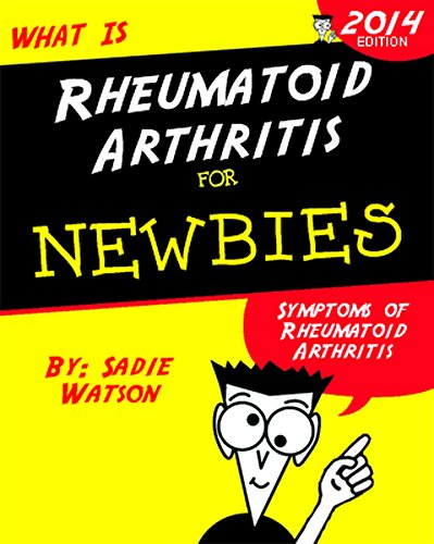 Rheumatoid Arthritis: Symptoms of Rheumatoid Arthritis and Things You Can Do (English Edition) -