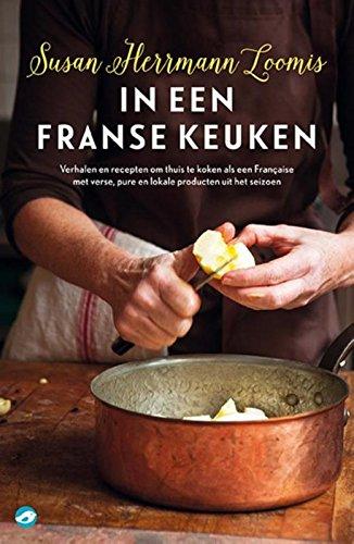 in-een-franse-keuken-thuis-koken-als-een-franaise-met-verse-pure-en-lokale-producten-van-het-seizoen