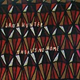 Songtexte von Jana Hunter - There's No Home