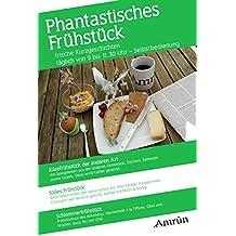 Frühstücksanthologie 2: Phantastisches Frühstück (Frühstück-Anthologie)
